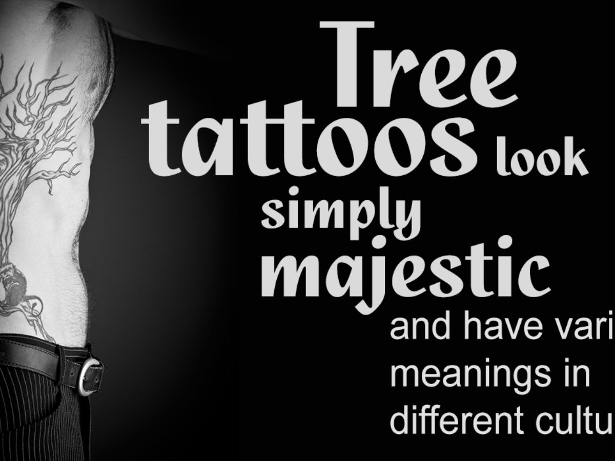 Extremely Enchanting Tree Tattoo Designs Especially For You Thoughtful Tattoos